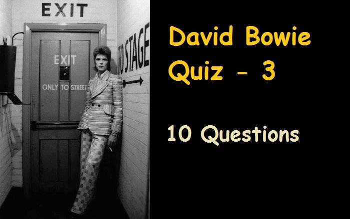David Bowie Quiz - 3