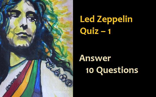 Led Zeppelin Quiz - 1