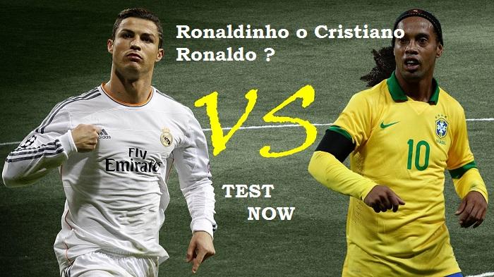 Ronaldinho o Cristiano Ronaldo