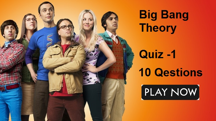 Big Bang Theory Quiz -1