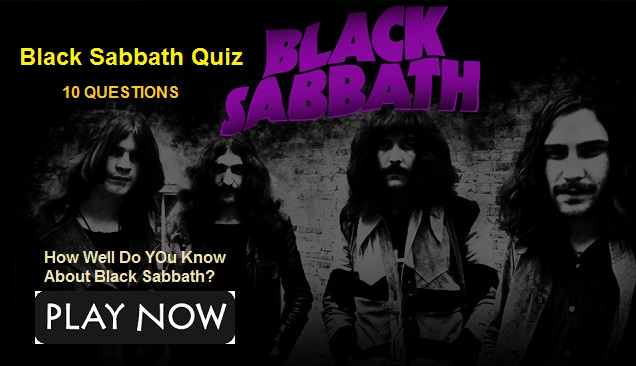 Black Sabbath Quiz -1 (How Well Do YOu Know About Black Sabbath)