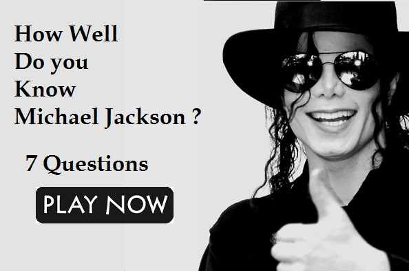 How Well Do you Know Michael Jackson