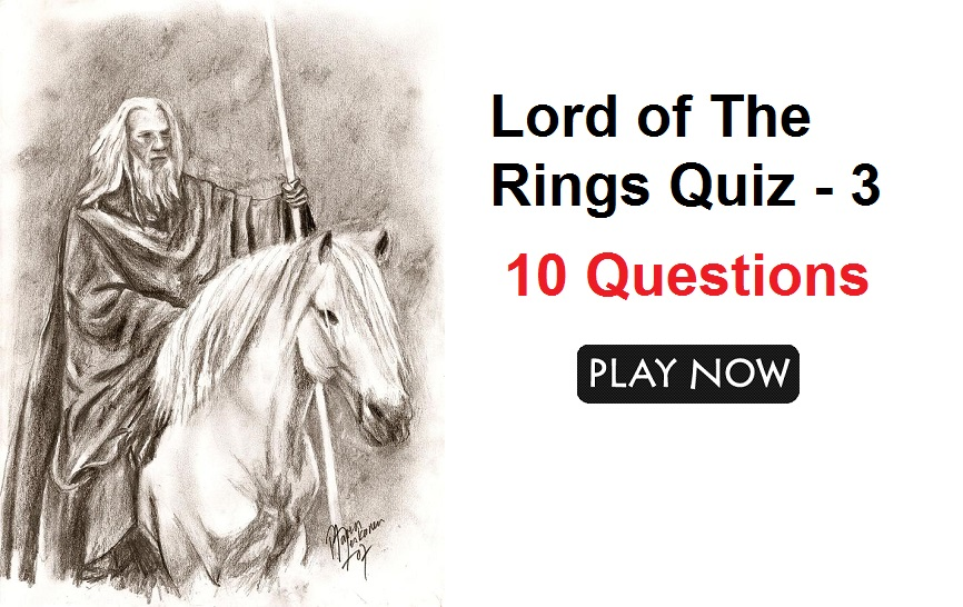 Lord of The Rings Quiz - 3