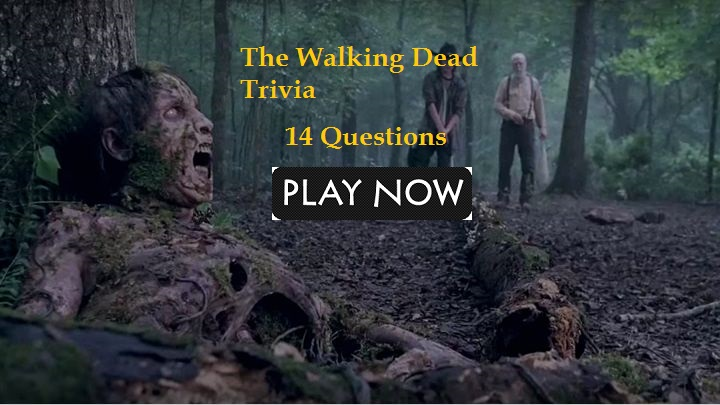The Walking Dead Trivia - 14 Questions