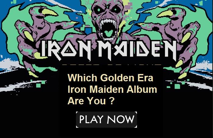 Which Golden Era Iron Maiden Album Are You?