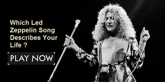 Which Led Zeppelin Song Describes Your Life