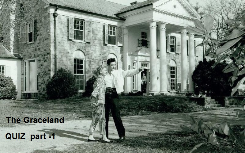 Elvis Presley - Home of The King: The Graceland Quiz - Part-1of 3