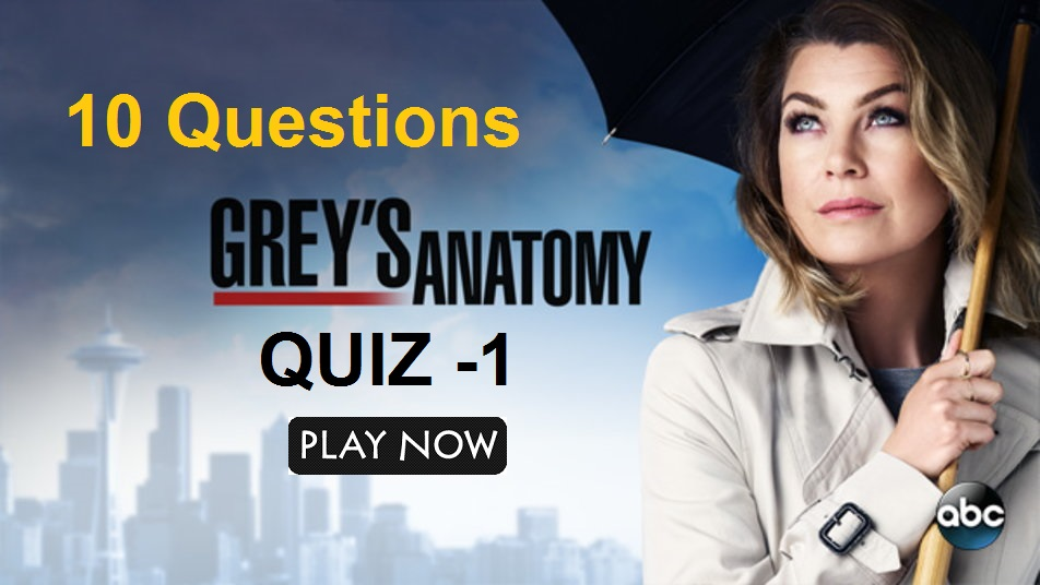 Grey's Anatomy Quiz-1