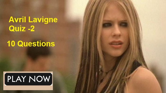 Avril Lavigne Quiz -2