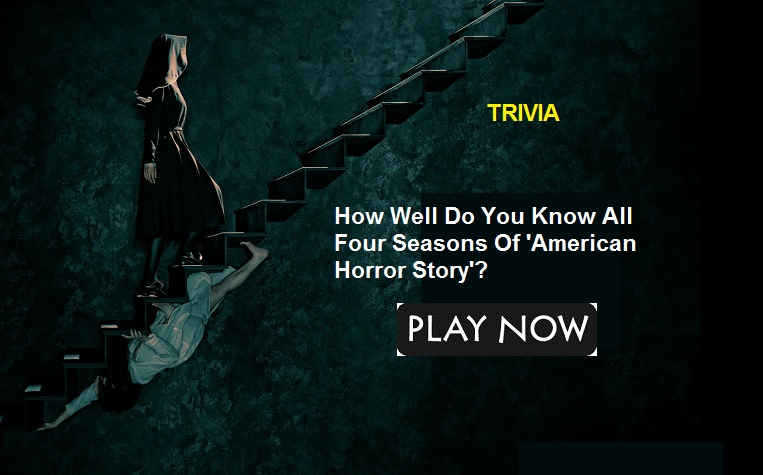 How Well Do You Know All Four Seasons Of 'American Horror Story'?