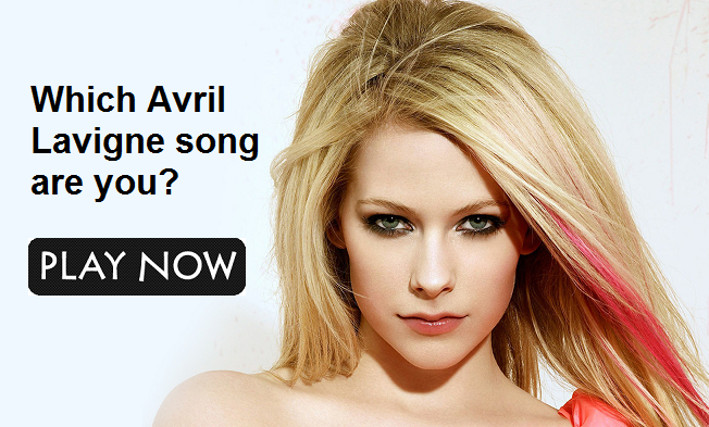 Which Avril Lavigne song are you