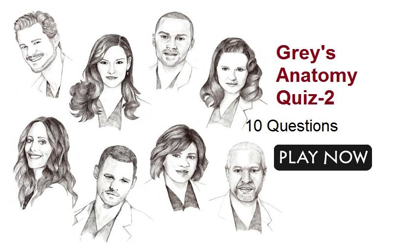 Grey's Anatomy Quiz-2 – Quiz For Fans