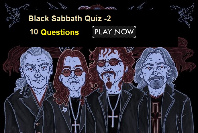 Black Sabbath Quiz -2