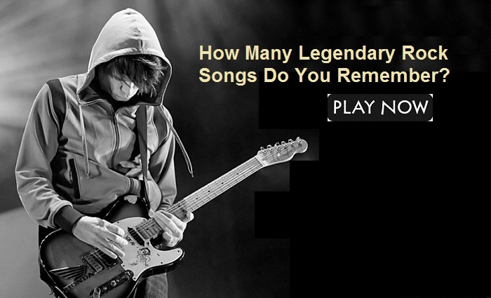 How Many Legendary Rock Songs Do You Remember?