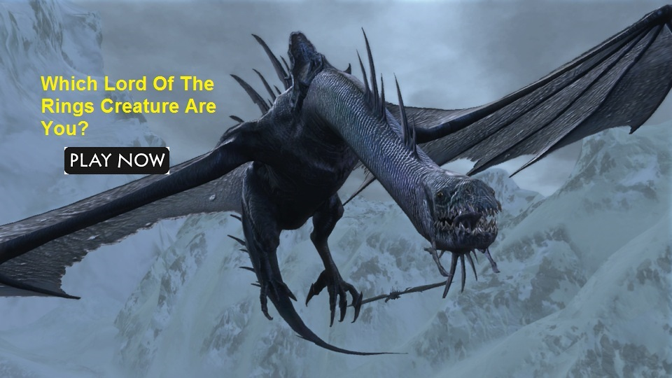 Which Lord Of The Rings Creature Are You?