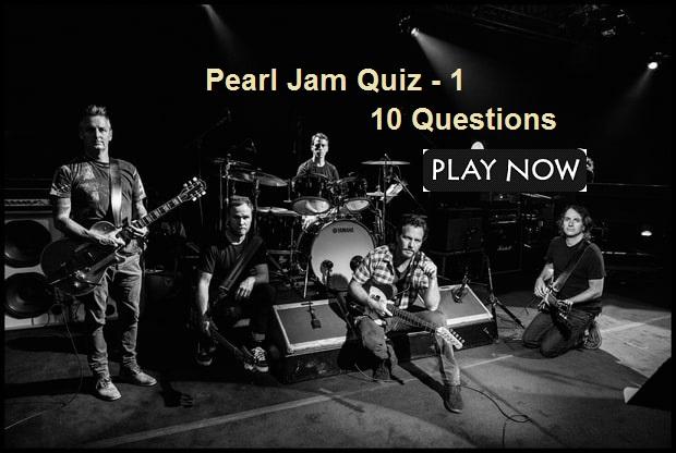 Pearl Jam Quiz - 1