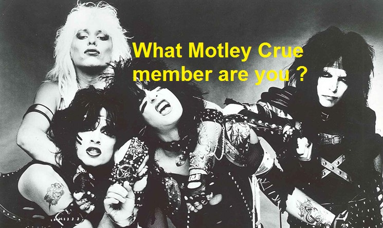 What Motley Crue member are you