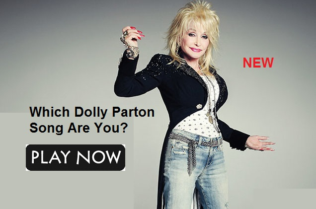 Which Dolly Parton Song Are You?