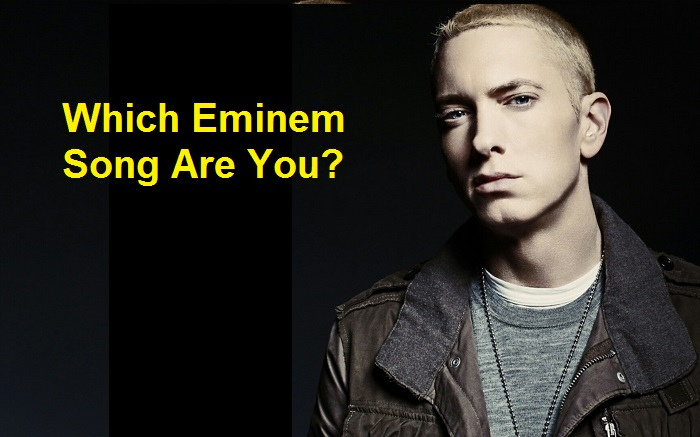 Which Eminem Song Are You