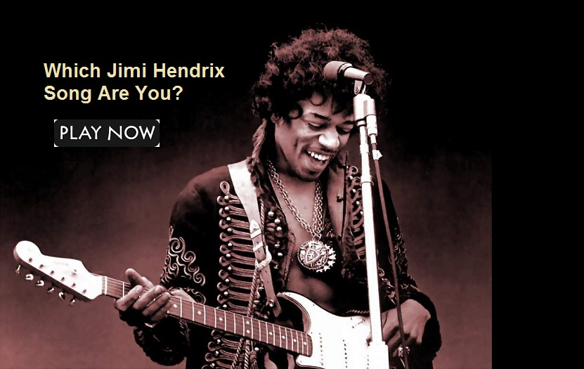 Which Jimi Hendrix Song Are You