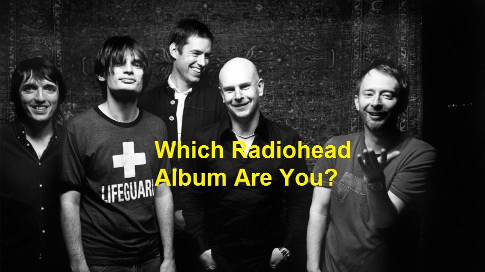 Which Radiohead Album Are You