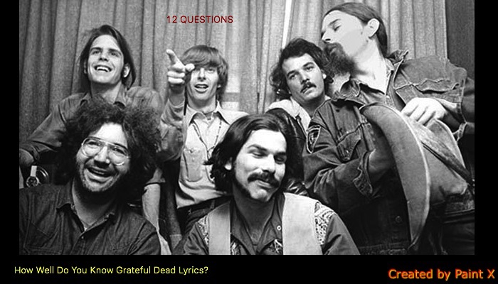 How Well Do You Know Grateful Dead Lyrics