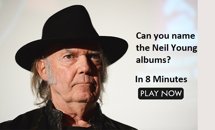 Can you name the Neil Young albums?