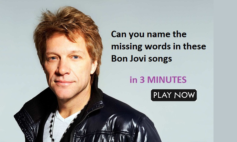 Can you name the missing words in these Bon Jovi songs? | Quiz For Fans
