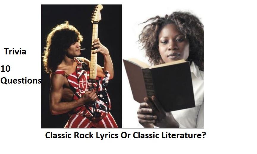 Classic Rock Lyrics Or Classic Literature?