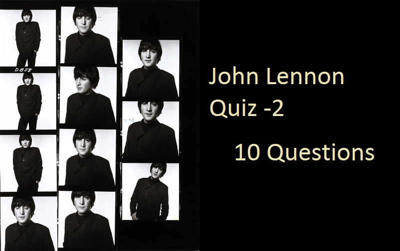 John Lennon Quiz -2