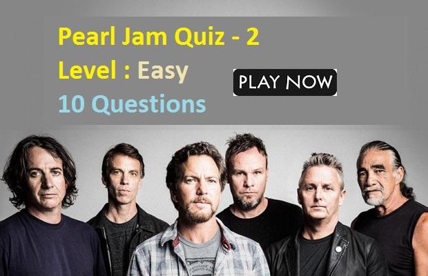 Pearl Jam Quiz - 2