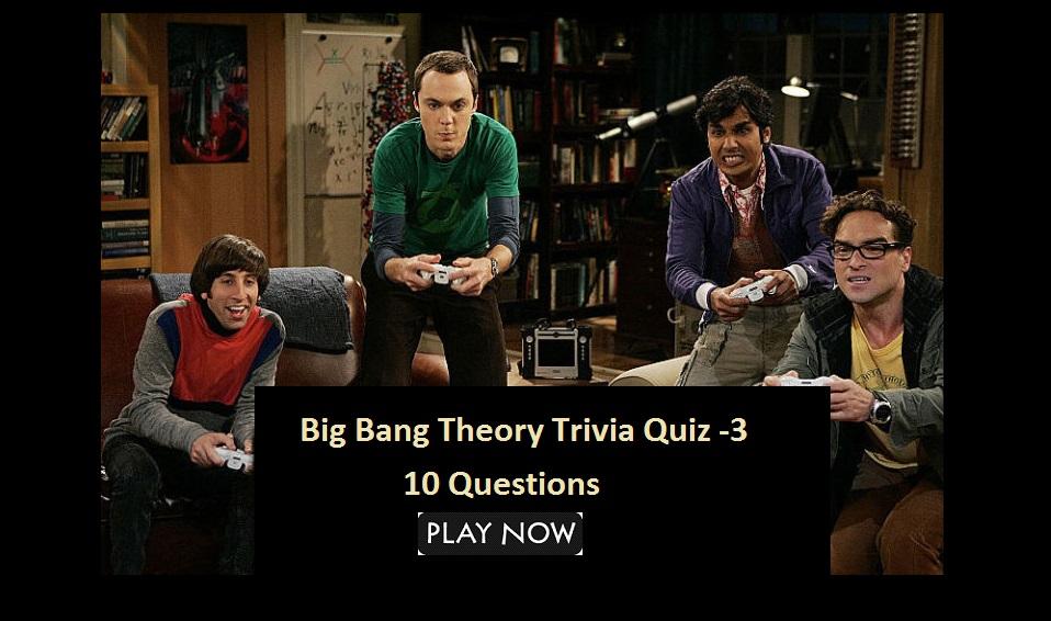 Big Bang Theory Trivia Quiz -3