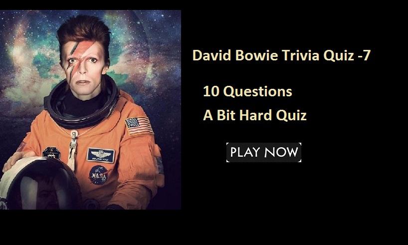 David Bowie Trivia Quiz -7