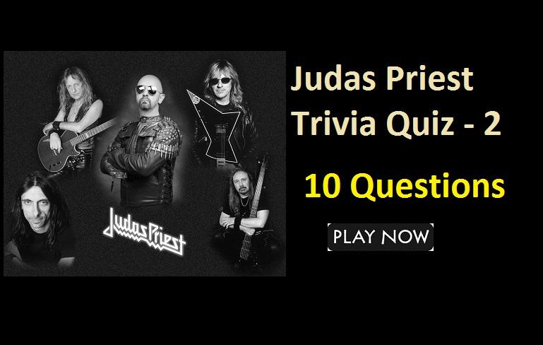 Judas Priest Trivia Quiz - 2