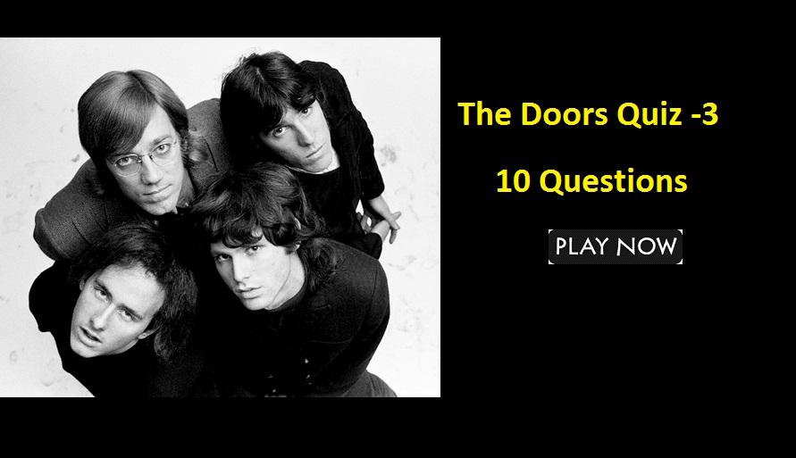 The Doors Quiz -3