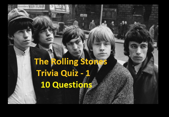 The Rolling Stones Trivia Quiz - 1