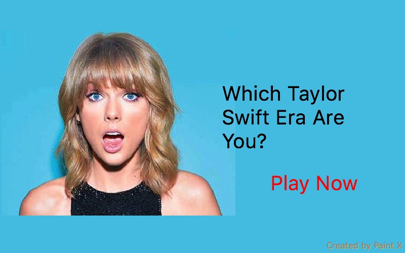 Which Taylor Swift Era Are You