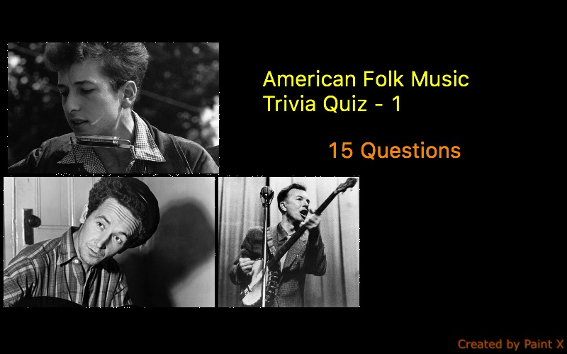 American Folk Music Trivia Quiz - 1