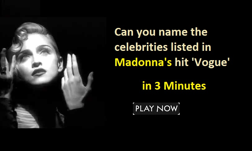Can you name the celebrities listed in Madonna's hit 'Vogue'?