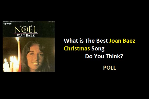 What is The Best Joan Baez Christmas Song Do You Think?