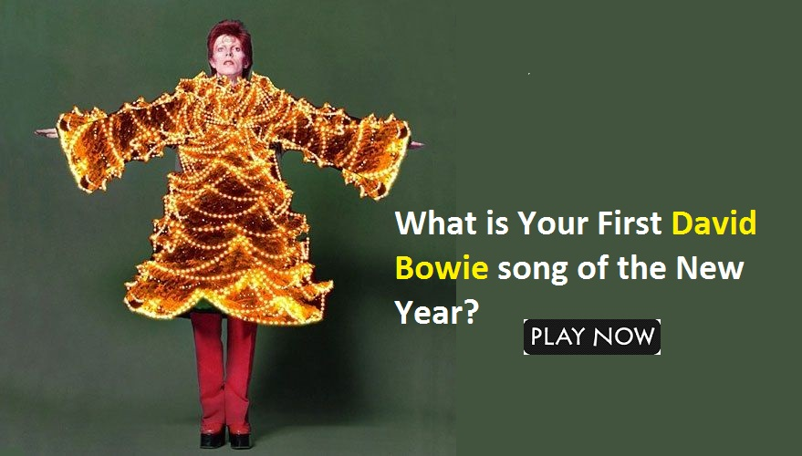 What is Your First David Bowie song of the New Year