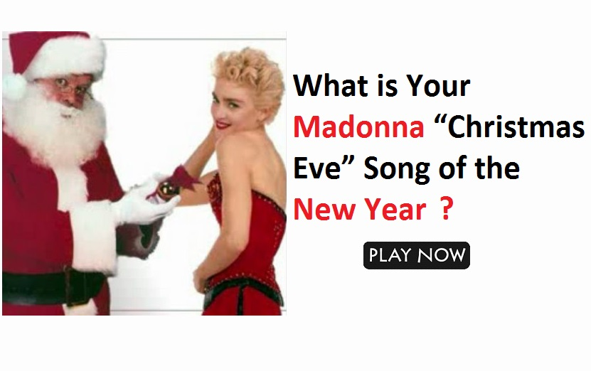 """What is Your Madonna """"Christmas Eve"""" Song of the New Year"""
