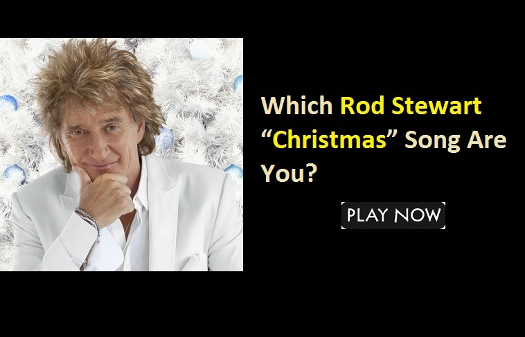 "Which Rod Stewart ""Christmas"" Song Are You"