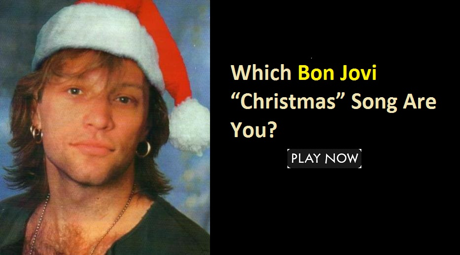 "Which Bon Jovi ""Christmas"" Song Are You?"