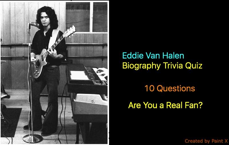 Eddie Van Halen Biography Trivia Quiz