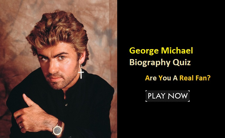 George Michael Biography Trivia Quiz