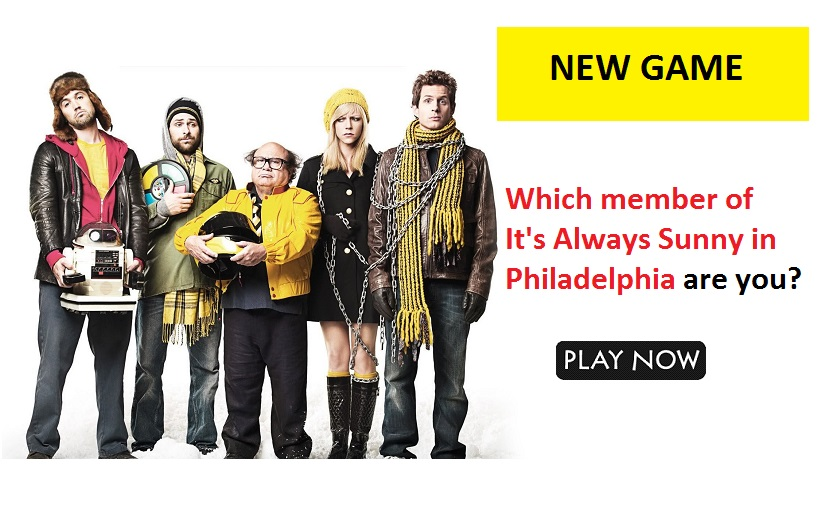 Which member of It's Always Sunny in Philadelphia are you?