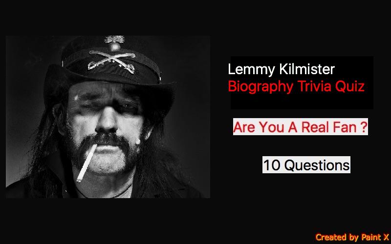 Lemmy Kilmister Biography Trivia Quiz | Quiz For Fans