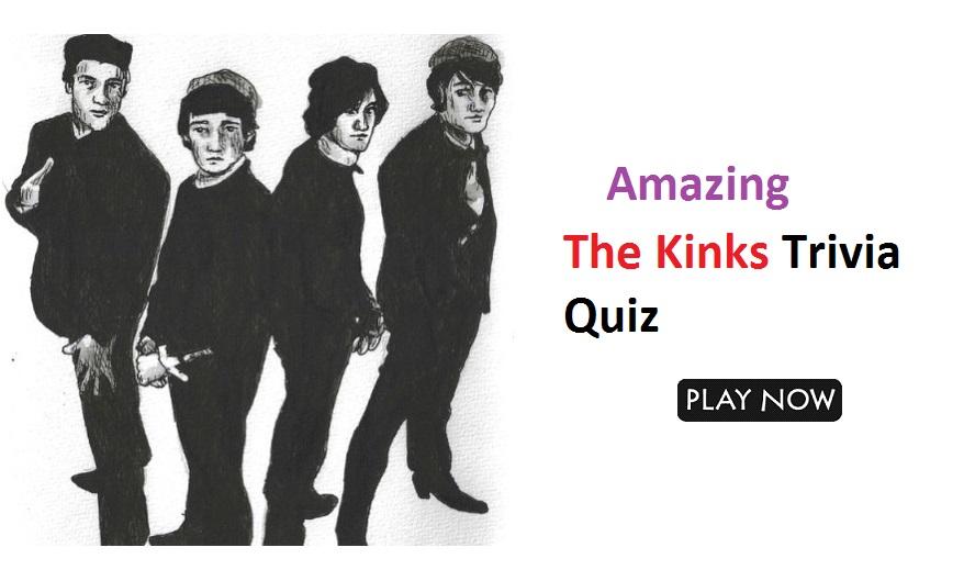 The Kinks Trivia Quiz 3