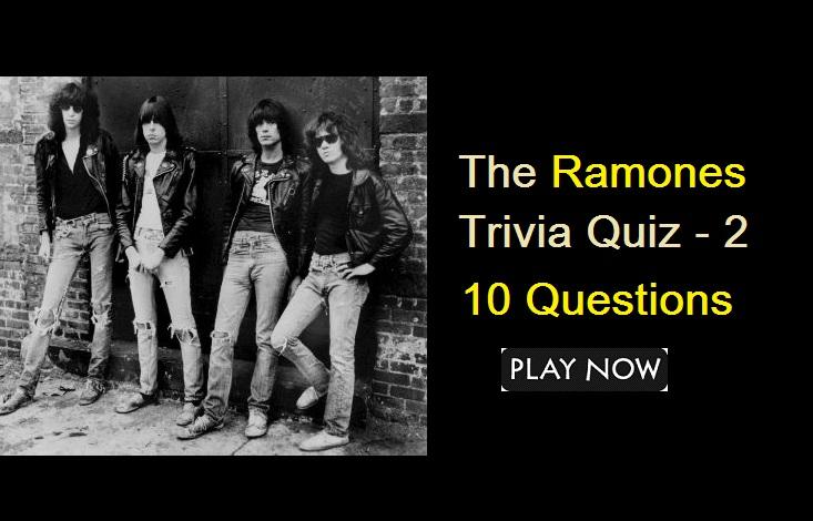 The Ramones Trivia Quiz - 2